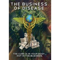 The Business of Disease Documentary DVD